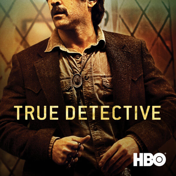 True Detective - Best TV Shows of all Times