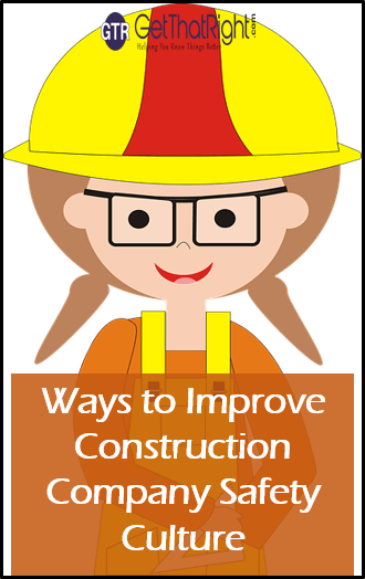 Ways to Improve Construction Company Safety Culture