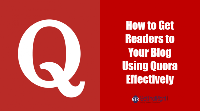 Get Readers to Your Blog Using Quora